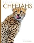 Cheetahs (Amazing Animals) Cover Image