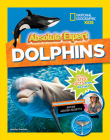 Absolute Expert: Dolphins Cover Image