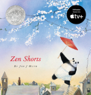 Zen Shorts (Caldecott Medal - Honors Winning Title(s)) Cover Image