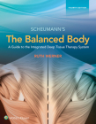 The Balanced Body: A Guide to Deep Tissue and Neuromuscular Therapy Cover Image