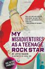 My Misadventures as a Teenage Rock Star Cover Image