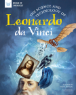 The Science and Technology of Leonardo Da Vinci (Build It Yourself) Cover Image