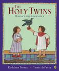 The Holy Twins: Benedict and Scholastica Cover Image