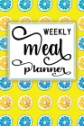 Weekly Meal Planner: One year of Weekly Menu Planning Pages with Weekly Grocery Shopping List - Blue Orange Lemon Slices Cover Theme Cover Image