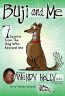 Buji and Me: 7 Lessons from the Dog Who Rescued Me Cover Image