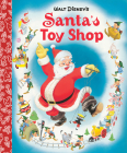 Santa's Toy Shop Little Golden Board Book (Disney Classic) Cover Image