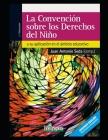 La convención sobre los derechos del niño: y su aplicación en el ámbito educativo Cover Image