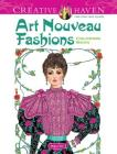 Art Nouveau Fashions (Creative Haven Coloring Books) Cover Image