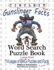 Circle It, Gunslinger Facts, Book 1, Word Search, Puzzle Book Cover Image