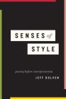 Senses of Style: Poetry before Interpretation Cover Image