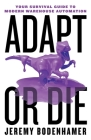 Adapt or Die: Your Survival Guide to Modern Warehouse Automation Cover Image