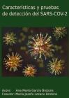 Características y pruebas de detección del SARS-COV-2 Cover Image