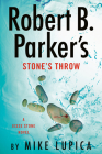 Robert B. Parker's Stone's Throw (A Jesse Stone Novel #20) Cover Image