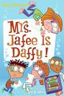 My Weird School Daze #6: Mrs. Jafee Is Daffy! Cover Image