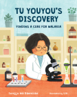 Tu Youyou's Discovery: Finding a Cure for Malaria Cover Image