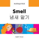 My Bilingual Book–Smell (English–Korean) (My Bilingual Book ) Cover Image
