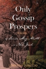 Only Gossip Prospers Cover Image