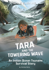 Tara and the Towering Wave: An Indian Ocean Tsunami Survival Story Cover Image