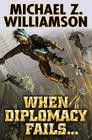 When Diplomacy Fails . . . Cover Image