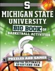 Michigan State University: Big Book of Basketball Activities Cover Image