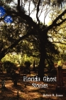 Florida Ghost Stories Cover Image