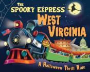 The Spooky Express West Virginia Cover Image