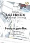Solid Edge 2021 Bewegungsstudien Cover Image