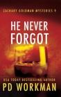 He Never Forgot (Zachary Goldman Mysteries #9) Cover Image