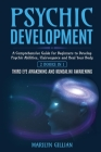 Psychic Development: A Comprehensive Guide for Beginners to Develop Psychic Abilities, Clairvoyance and Heal Your Body - 2 Books in 1: Thir Cover Image