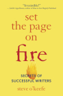 Set the Page on Fire: Secrets of Successful Writers Cover Image