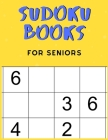 Sudoku Books For Seniors: For Seniors with Dementia - 50 Puzzles - Paperback - Made In USA - Size 8.5x11 Cover Image