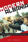 Modern Albania: From Dictatorship to Democracy in Europe Cover Image