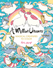 A Million Unicorns, Volume 6: Magical Creatures to Color Cover Image