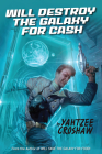 Will Destroy the Galaxy for Cash Cover Image