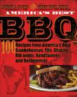 America's Best BBQ: 100 Recipes from America's Best Smokehouses, Pits, Shacks, Rib Joints, Roadhouses, and Restaurants Cover Image