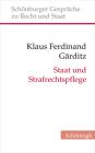 Staat Und Strafrechtspflege: Braucht Die Verfassungstheorie Einen Begriff Von Strafe? Cover Image