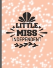 Little Miss Independent: 2022-2026 Monthly Planner 5 Years-Dream It, Believe It, Achieve It Five Year Monthly Planner With Goals - Us Holidays Cover Image