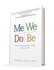 Me We Do Be: The Four Cornerstones of Success Cover Image