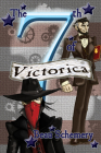 The 7th of Victorica (Gadgets and Shadows #2) Cover Image