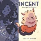 Vincent Book Three: How to be Happy Cover Image