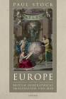 Europe and the British Geographical Imagination, 1760-1830 Cover Image