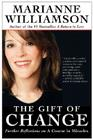 The Gift of Change: Spiritual Guidance for Living Your Best Life Cover Image