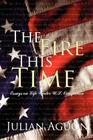 The Fire This Time: Essays on Life Under Us Occupation Cover Image