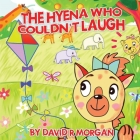 The Hyena Who Couldn't Laugh Cover Image