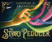 The Story Peddler (The Weaver Trilogy #1) Cover Image