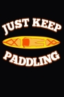 Just Keep Paddling Cover Image