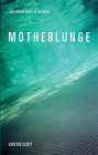Motherlunge (New Issues Poetry & Prose) Cover Image