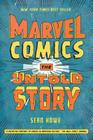 Marvel Comics: The Untold Story (P.S.) Cover Image