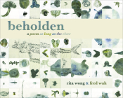 Beholden: A Poem as Long as the River Cover Image