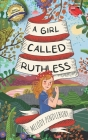 A Girl Called Ruthless Cover Image